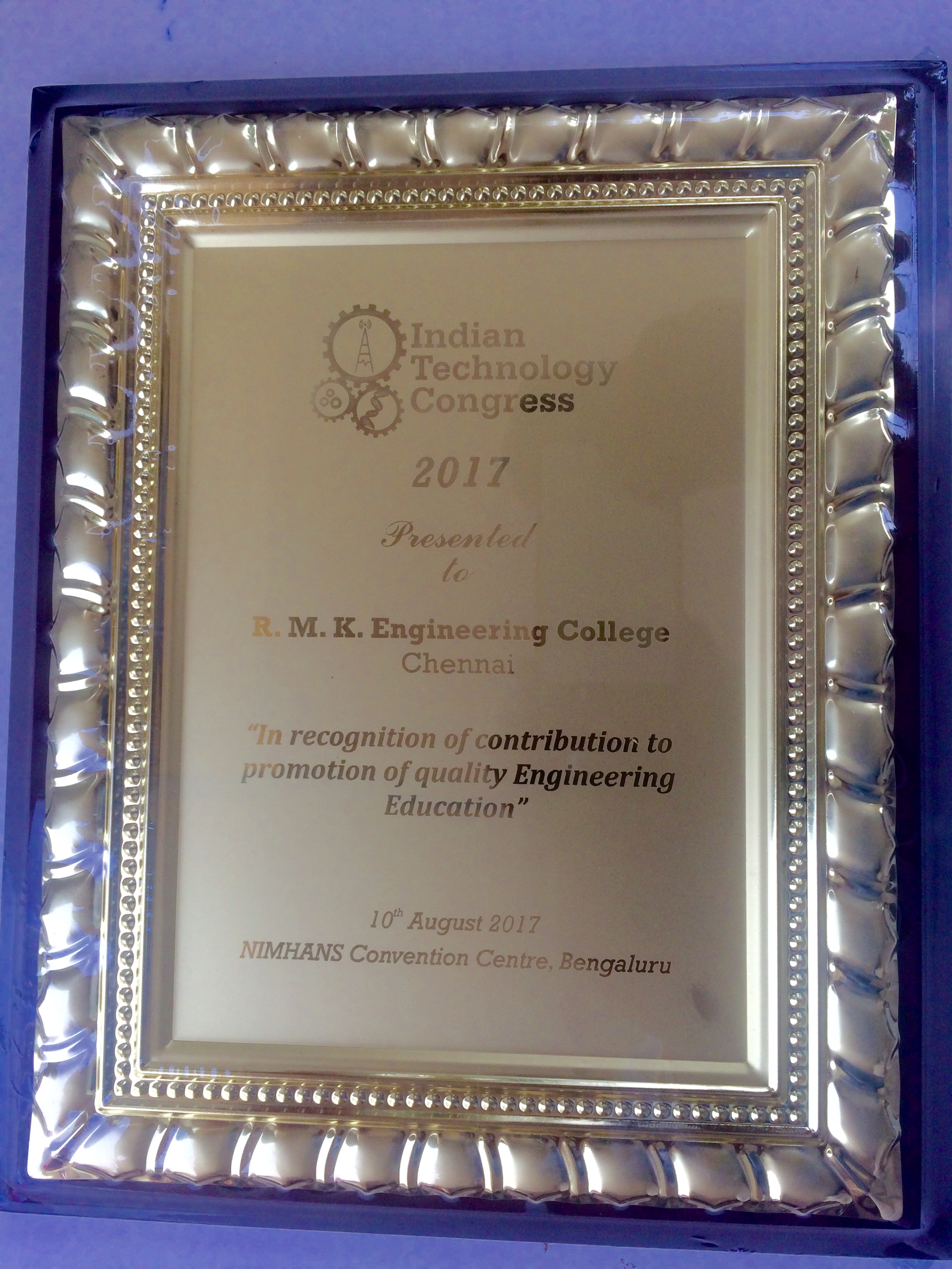 Indian Technology Congress 2017 Presented To RMK Engineering College In Recognition Of Contribution Promotion Quality Education